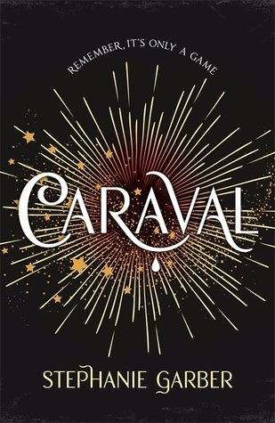 #BookReview: CARAVAL by Stephanie Garber