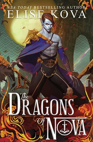 #BookReview: THE DRAGONS OF NOVA by Elise Kova