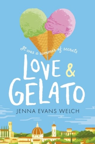#BookReview: LOVE & GELATO by Jenna Evans Welch