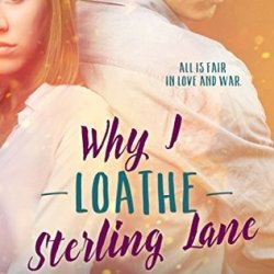 #BookReview: WHY I LOATHE STERLING LANE by Ingrid Paulson