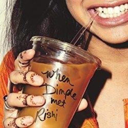 #BookReview: WHEN DIMPLE MET RISHI by Sandhya Menon