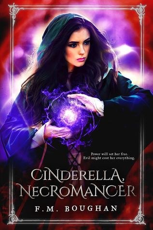 #BookReview: CINDERELLA, NECROMANCER by F.M. Boughan