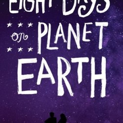 #BookReview: EIGHT DAYS ON PLANET EARTH by Cat Jordan