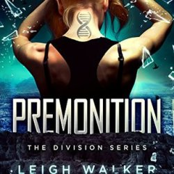 #Playlist: PREMONITION by Leigh Walker