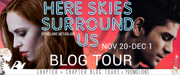 #Spotlight: HERE SKIES SURROUND US by Melanie McFarlane
