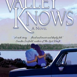 #BookTrailer: WHAT THE VALLEY KNOWS by Heather Christie
