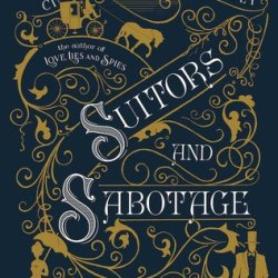 #BookReview: SUITORS AND SABOTAGE by Cindy Anstey