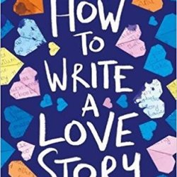#GuestPost: Katy Cannon, author of HOW TO WRITE A LOVE STORY, on why she writes about love