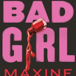 #GuestPost + #Giveaway: Maxine Kaplan, author of THE ACCIDENTAL BAD GIRL, on high school do-overs