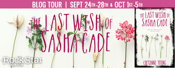 #Excerpt + #Giveaway: THE LAST WISH OF SASHA CADE by Cheyanne Young