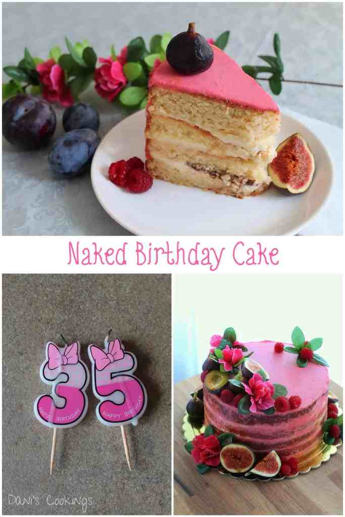Naked Cake For A Special Birthday Danis Cookings