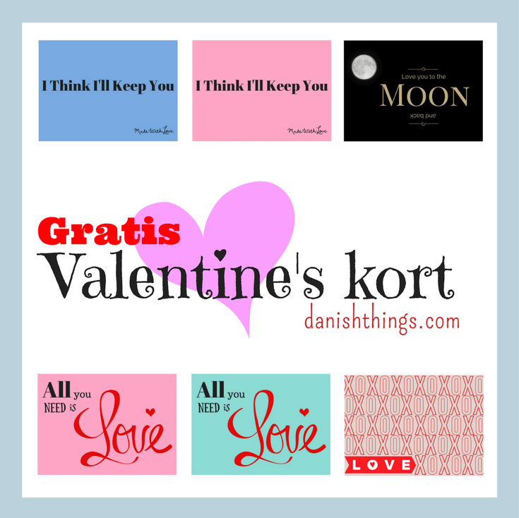 Valentines kort kærlighed - find inspiration og gratis print på danishthings.com © Christel Danish Things