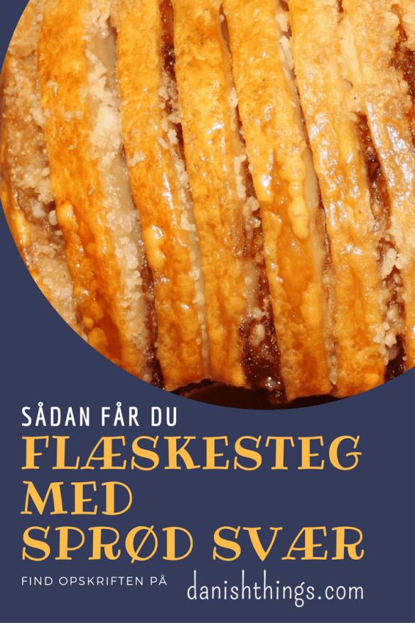 Flæskesteg med sprød svær - Danish Things © danishthings.com