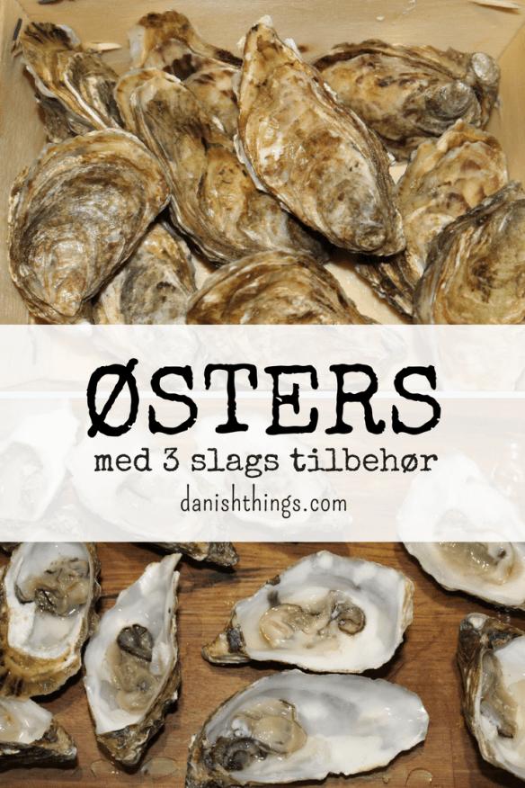 Østers på en onsdag - 3 slags tilbehør - find opskrifter og inspiration på danishthings.com © Christel Danish Things