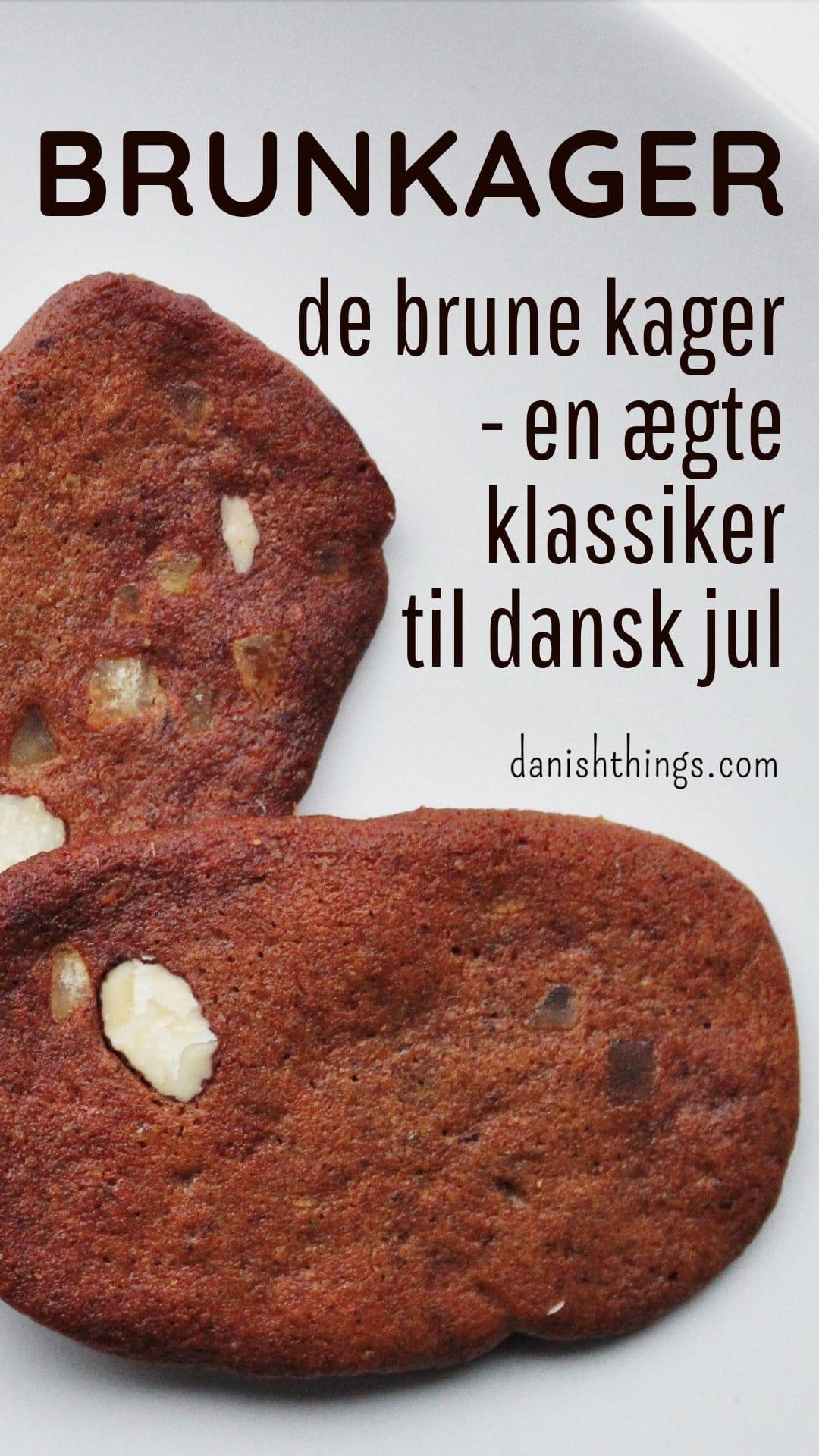 Brunkager - de klassiske brune kager, ægte dansk jul i småkagestørrelse – find opskriften, gratis download, print og inspiration til årets gang på danishthings.com