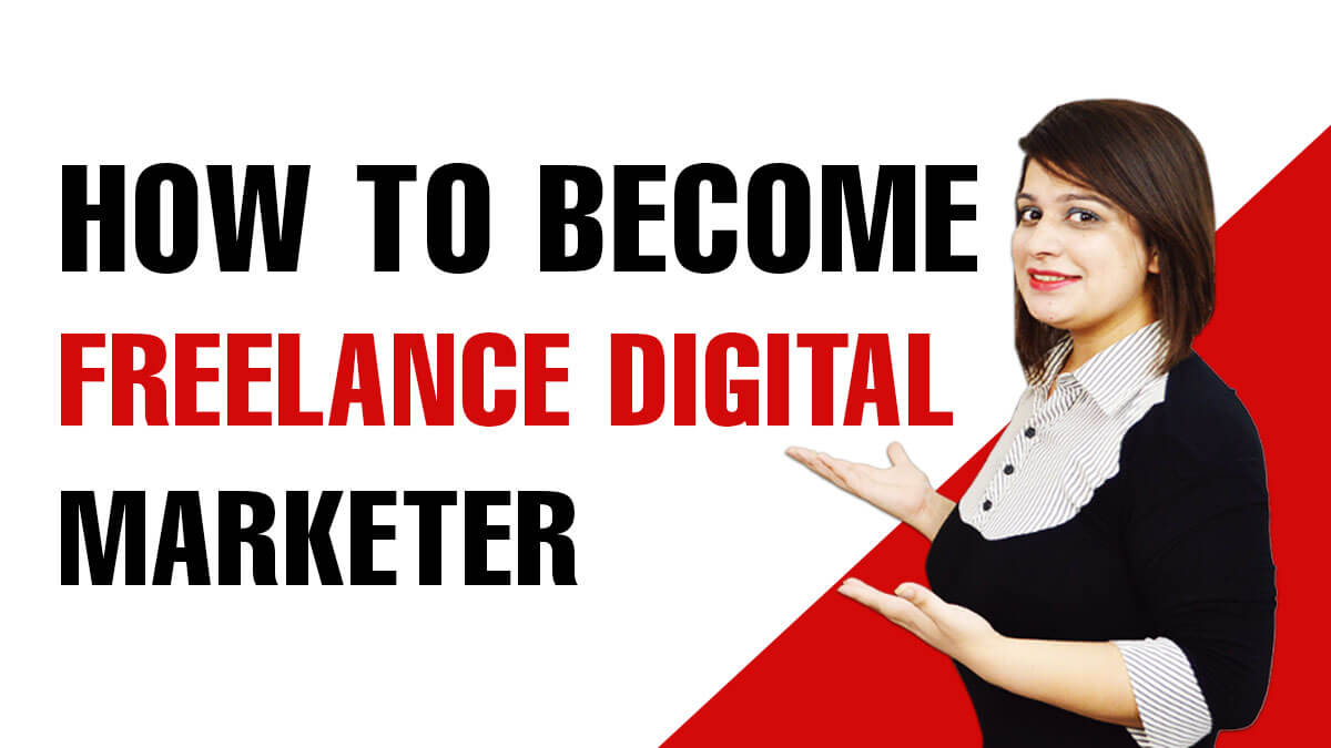 How to Become Freelance Digital Marketer