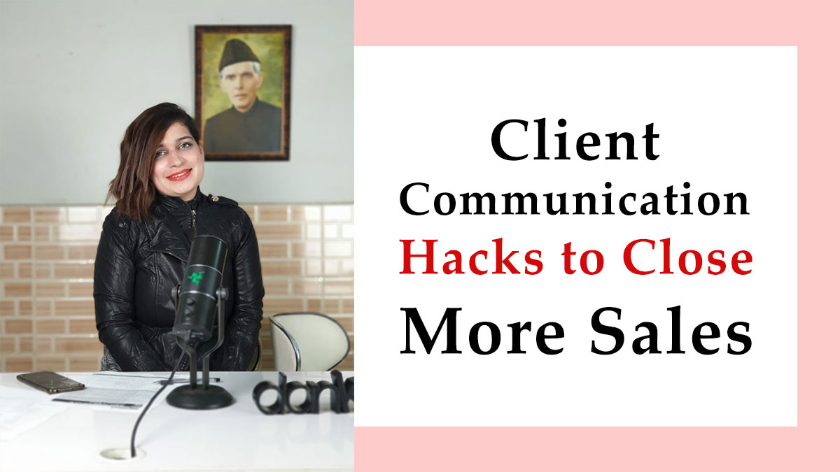 Client-Communication-Hacks-to-Close-More-Sales