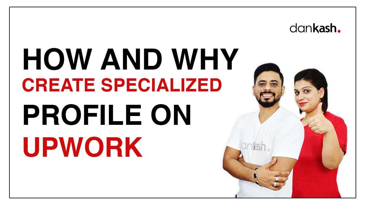 How-and-why-create-specialized-profile-on-UPWORK