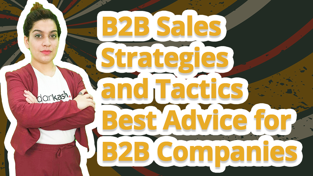 B2B sales strategies and tactics – Best advice for B2B companies