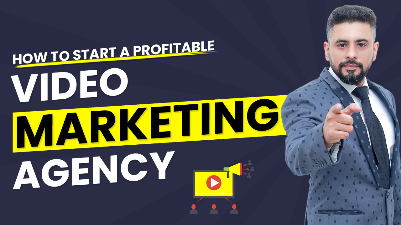 How to start a profitable video marketing agency?