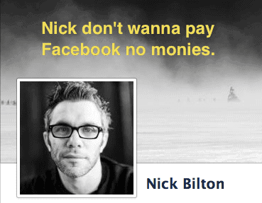 Nick Bilton and Facebook pay per post