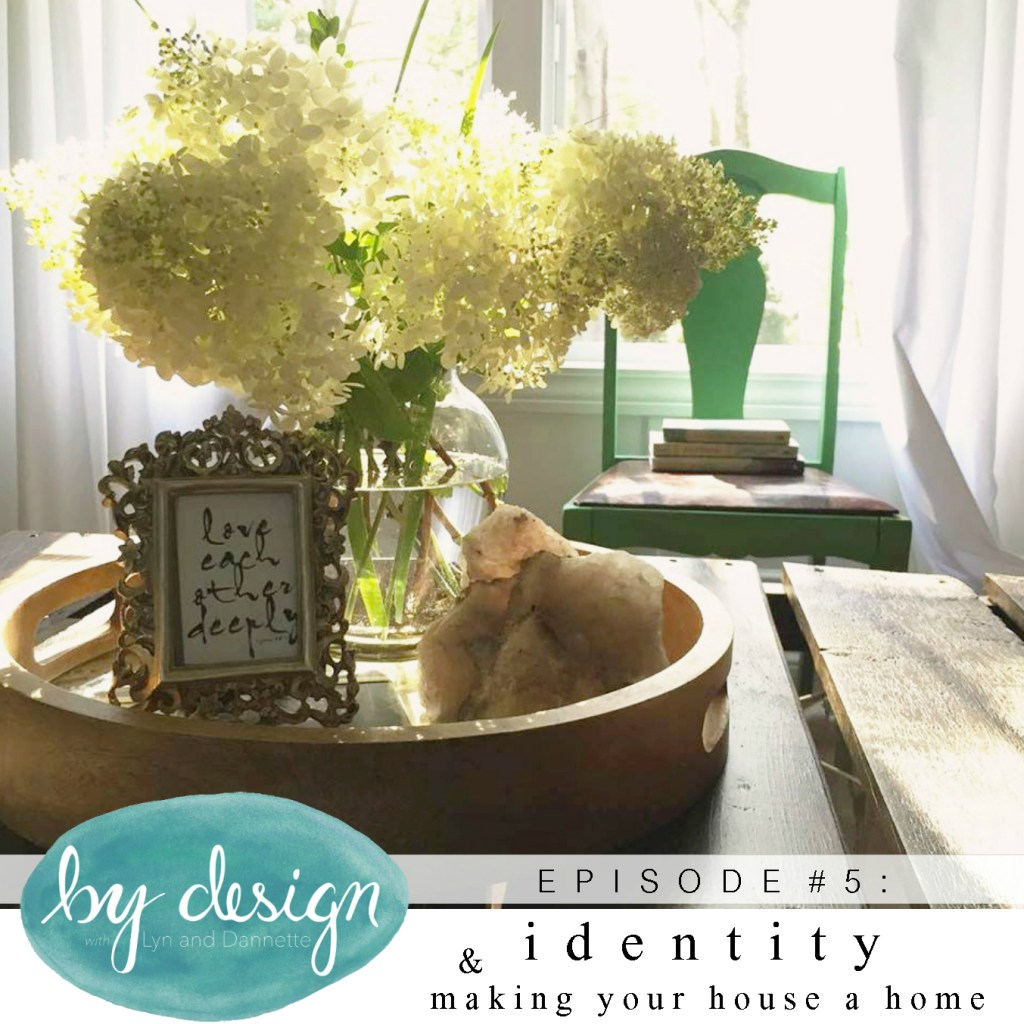 by design ep 5: identity & making your house a home