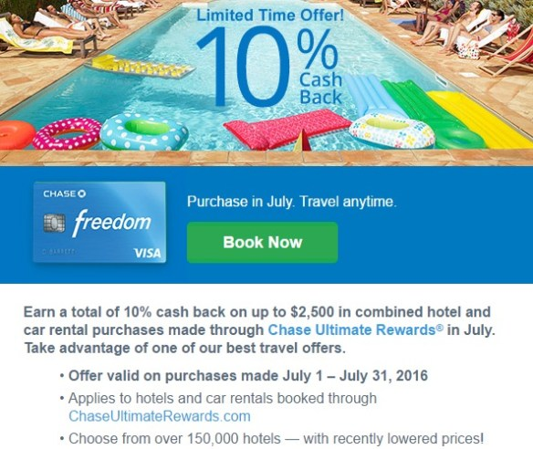 Limited Time Offer Earn 10 cash back on hotel and car rental purchases made through Chase Ultimate Rewards®.