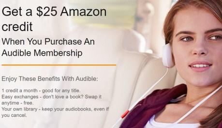 Free $25 Amazon Credit & Two Month Audible Membership