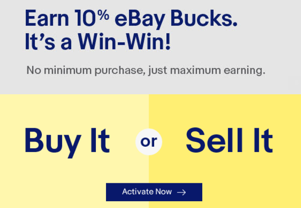 eBay Bucks Offer, Get 10% Back When You Buy Or Sell (Targeted)