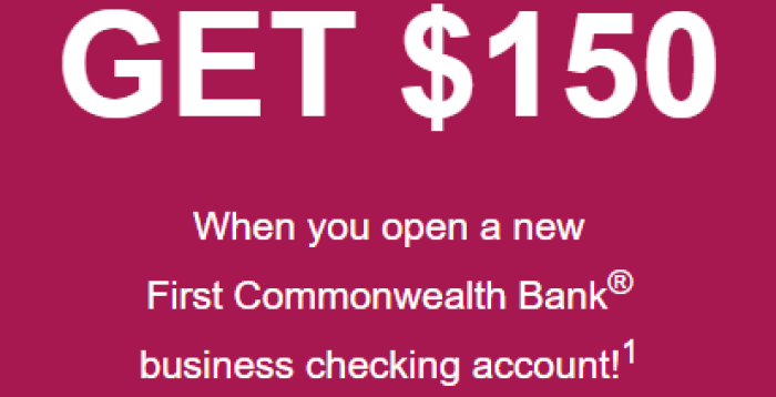 First Commonwealth Bank 150 Business Checking Bonus Plus