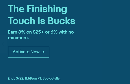 eBay Bucks Offer: Get up to 8% Back till 3/22/2019 (YMMV)