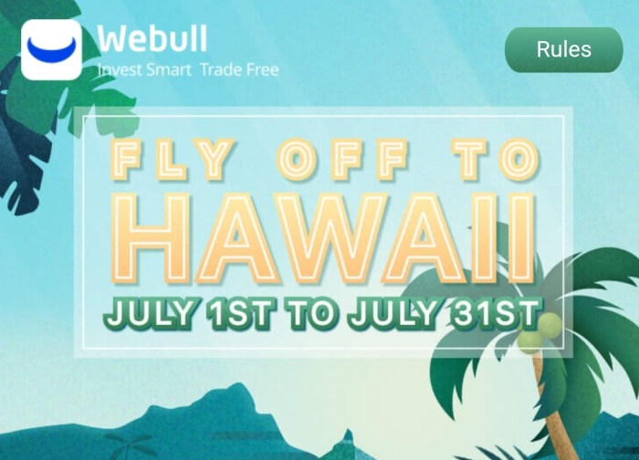 Free Trip to Hawaii with WeBull Referrals
