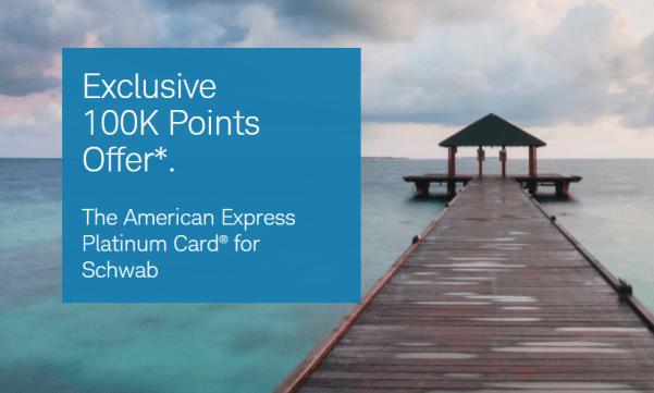 Schwab Amex Platinum 100K bonus