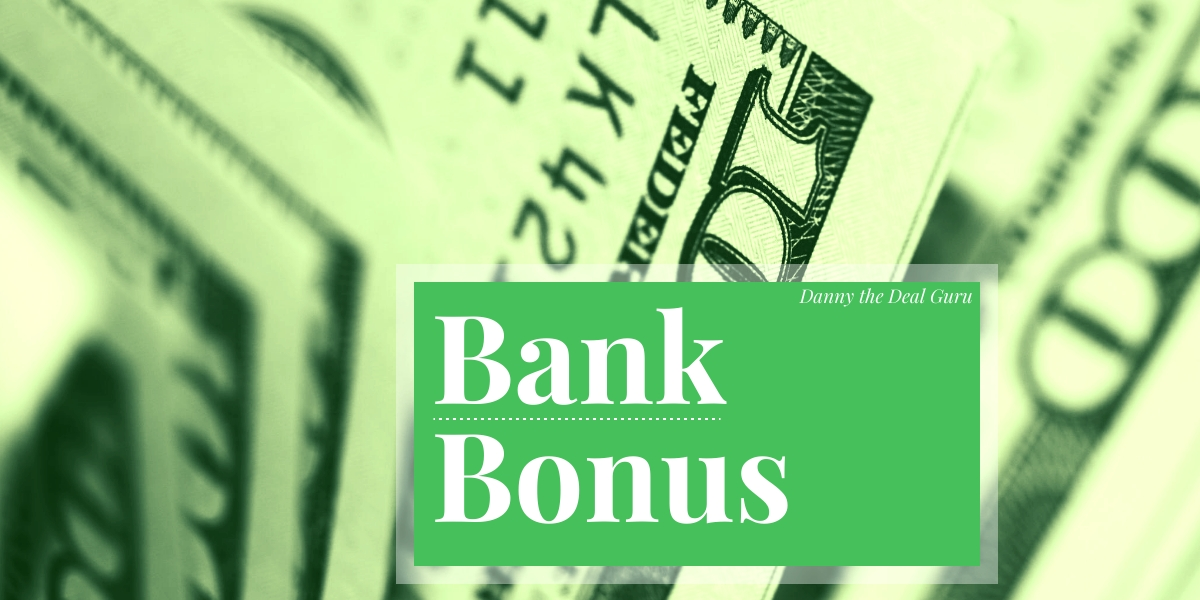 Chase $600 Bonus for Checking and Savings Accounts - Danny the Deal Guru