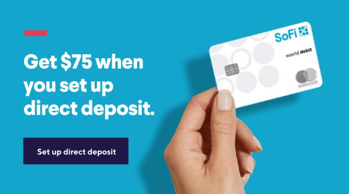 SoFi Money $75 direct deposit