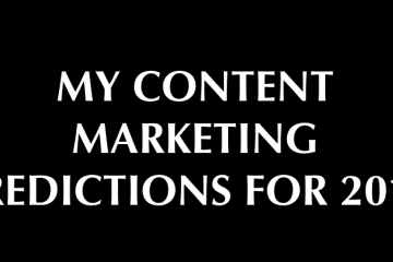 my content marketing predictions for 2015