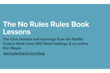 The Netflix Culture No Rules Rules Book Lessons
