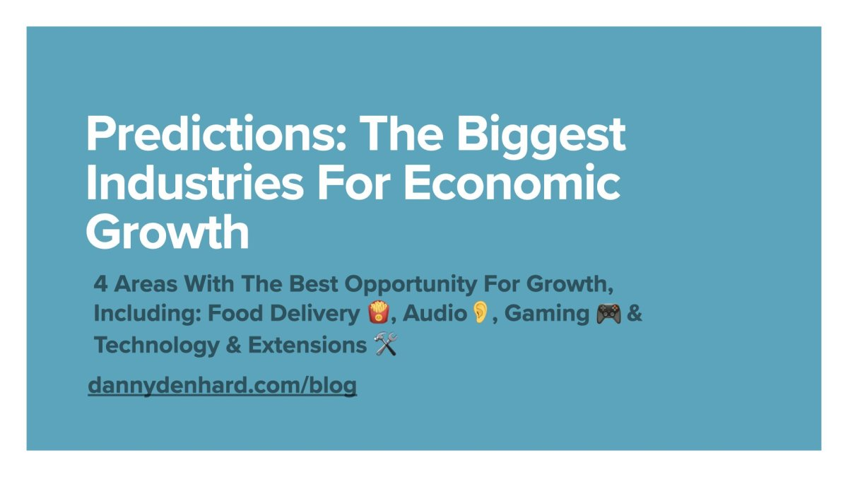 the predictions the biggest industries for economic growth