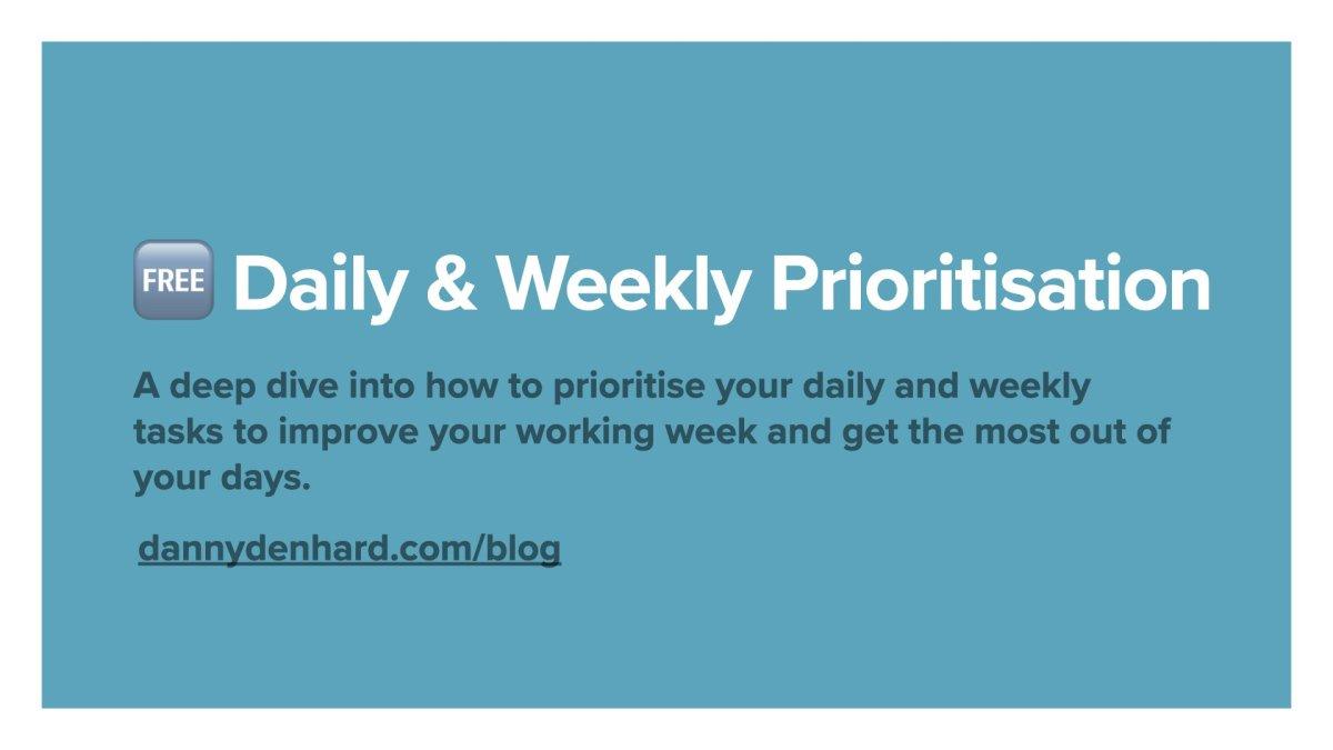 Daily & Weekly Prioritisation Frameworks