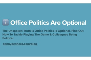 office politics are optional - improve company culture