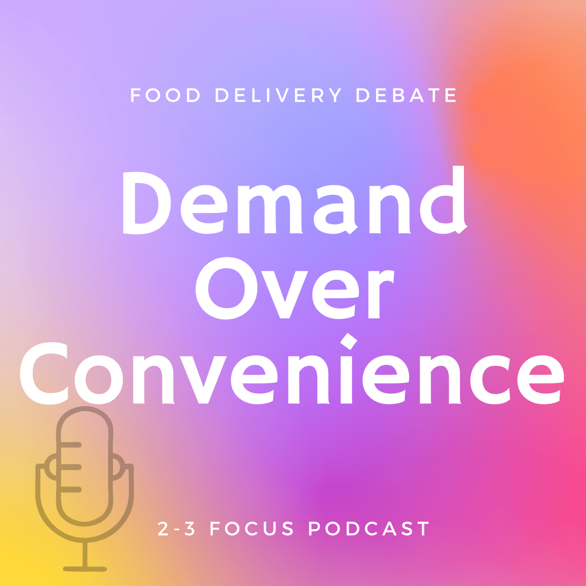 Demand Over Convenience