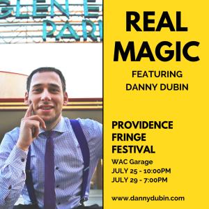"""Real Magic"" at FringePVD @ WaterFire Arts Center"