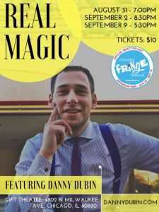 """""""Real Magic"""" at Chicago Fringe Festival @ The Gift Theatre"""