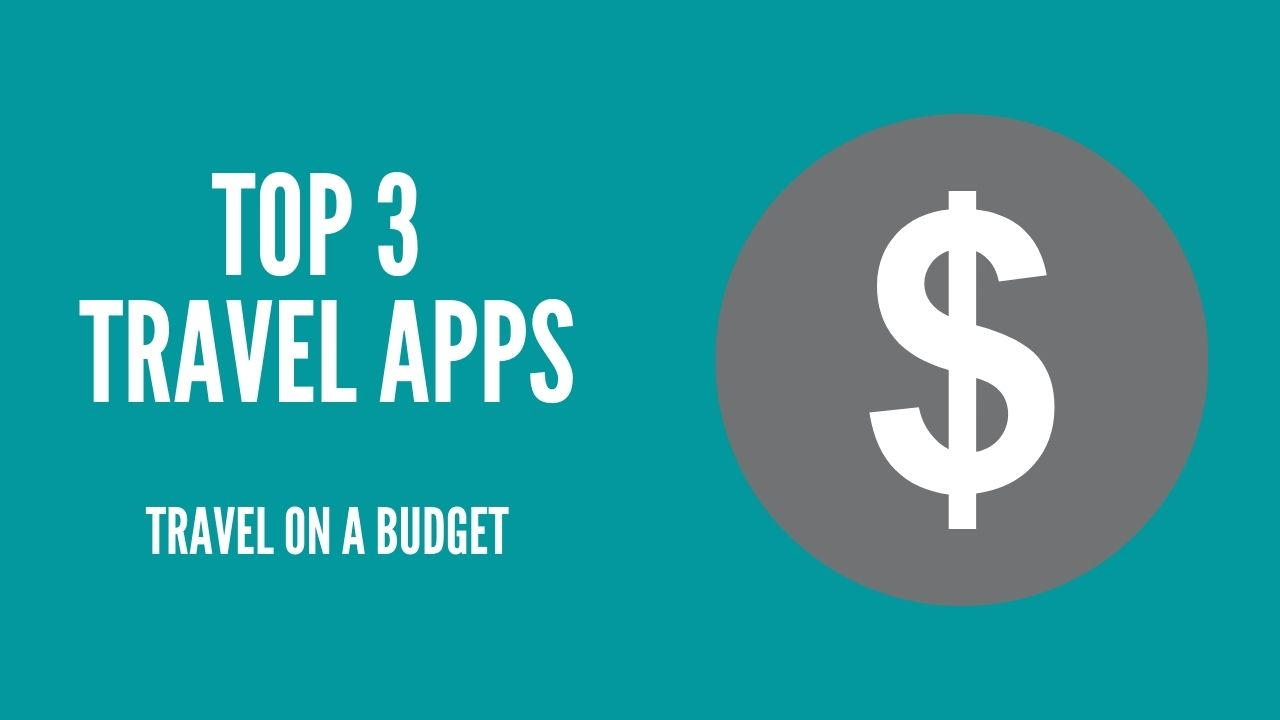 Travelling on a budget – Top 3 Travel Apps! via @dannyexplores