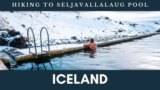 Hiking to Seljavallalug