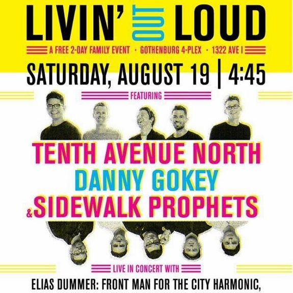 Livin Out Loud 2017 featuring Tenth Avenue North Danny Gokey
