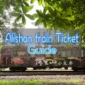 Alishan train ticket