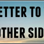 A letter to the other side