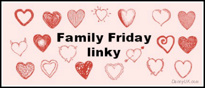 Family Friday linky – 12th – 15th Sept