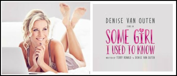 Review: Some girl I used to know with Denise Van Outen